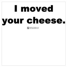 I moved your cheese Framed Print
