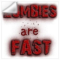 Zombies Are Fast Wall Decal