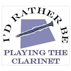 I'd Rather Be Playing Clarine Poster
