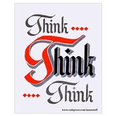 THINK, THINK, THINK Poster
