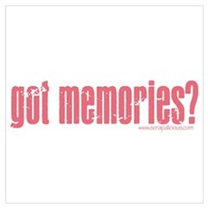 got memories? V.2 - Pink Poster