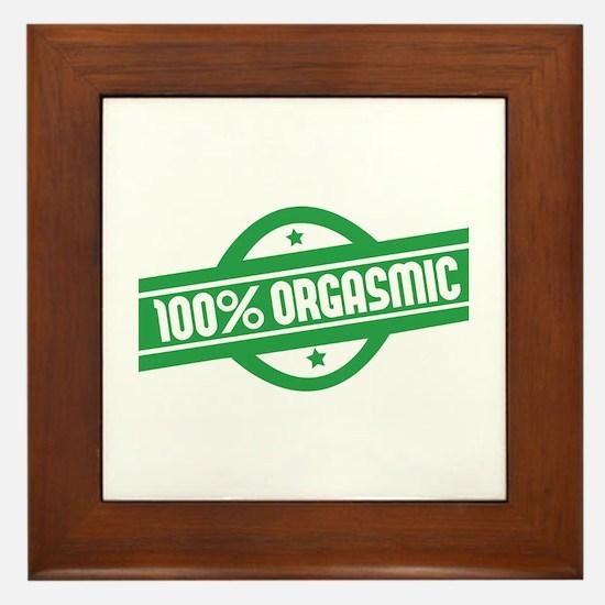 100% orgasmic Framed Tile