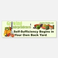 Self-Sufficiency / Edible Lan Bumper Bumper Sticker