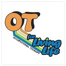 OT For Living Life Poster