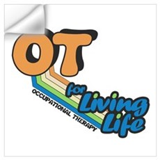 OT For Living Life Wall Decal