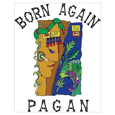 Born Again Pagan Poster