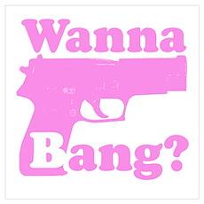 Wanna bang? Poster