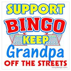 Support Bingo Grandpa Poster