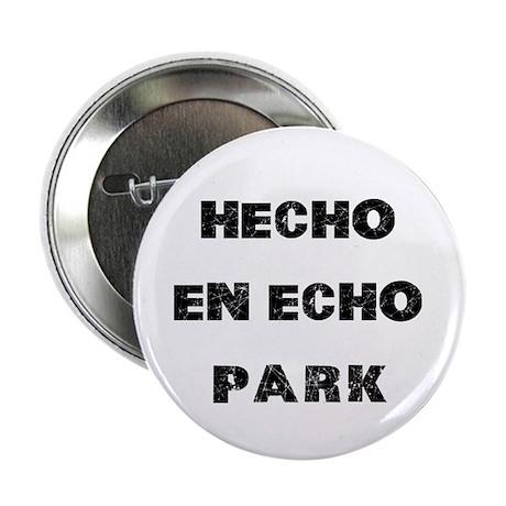 "Hecho En Echo Park 2.25"" Button (10 pack)"