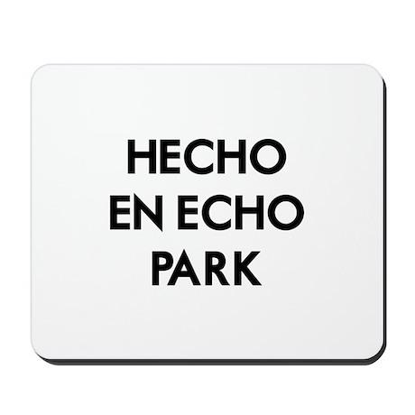 Hecho En Echo Park 2 Mousepad