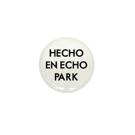 Hecho En Echo Park 2 Mini Button