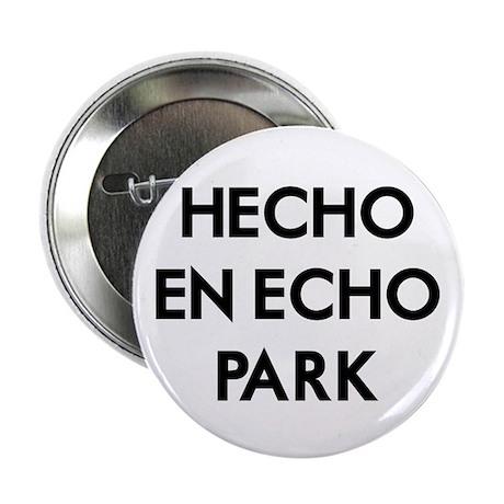 "Hecho En Echo Park 2 2.25"" Button (100 pack)"