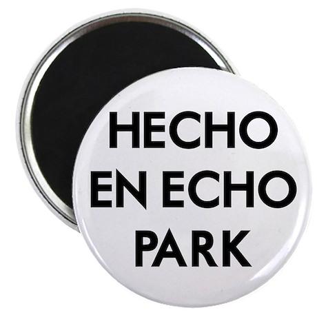 Hecho En Echo Park 2 Magnet