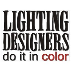 Lighting Designers Do it in C Poster