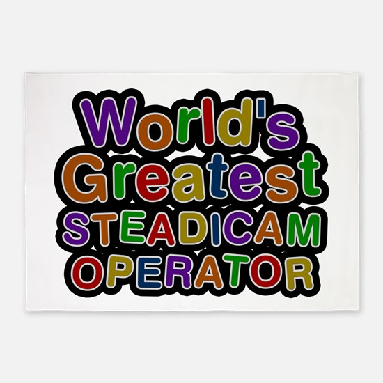 World's Greatest STEADICAM OPERATOR 5'x7' Area Rug