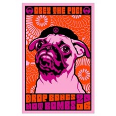 Pug Drop Bones Not Bombs! Poster