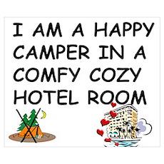 I AM A HAPPY CAMPER Poster