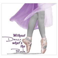Without Dance what's the Poin Framed Print