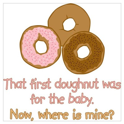 Doughnuts For Baby Poster