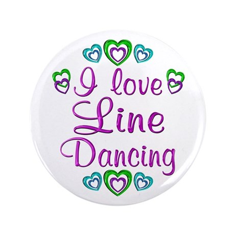 "Love Line Dancing 3.5"" Button"