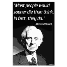 Betrrand Russell on Death and Thinking Poster