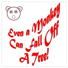 Even a Monkey Poster