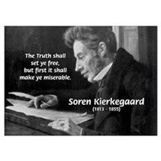 Truth Existentialist Kierkegaard n Poster