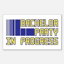 Bachelor Party in Progress Rectangle Decal