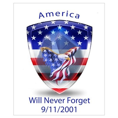 America Will Never Forget 9/11 Poster
