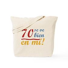 70th Birthday Looks Good Tote Bag