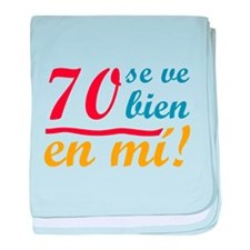 70th Birthday Looks Good baby blanket