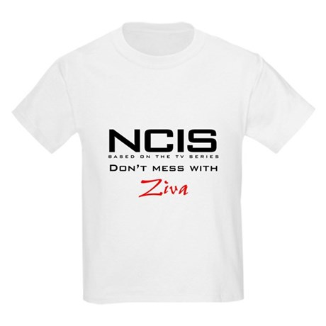 NCIS Don't Mess with Ziva Kids Light T-Shirt