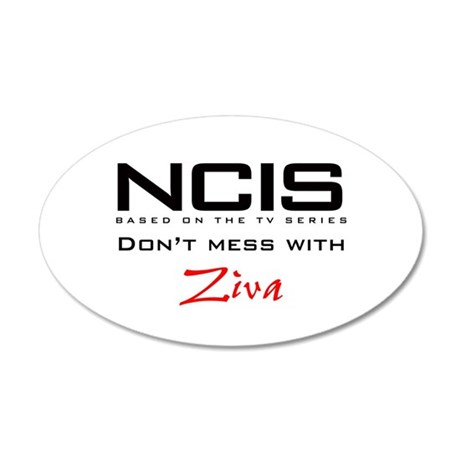 NCIS Don't Mess with Ziva 22x14 Oval Wall Peel
