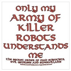 Army of Killer Robots Joke Poster