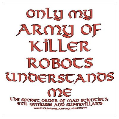 Army of Killer Robots Joke Poster