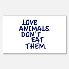 Don't Eat Animals Sticker (Rectangle)