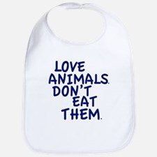 Don't Eat Animals Bib