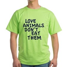 Don't Eat Animals T-Shirt