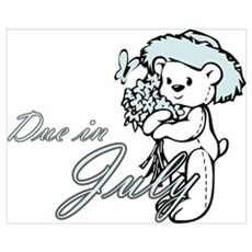 Due In July Blue Flower Teddy Poster