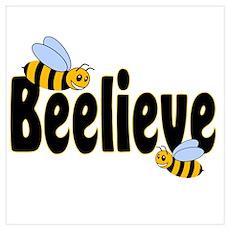 Beelieve in Black Poster