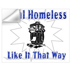 Homeless Like Wall Decal