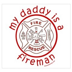 MY DADDY IS A FIREMAN Framed Print