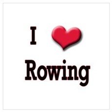 I Love (Heart) Rowing Poster