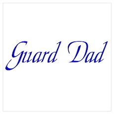 Guard Dad Poster