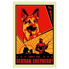 Obey the German Shepherd! Poster