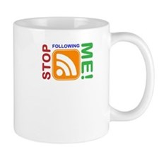 Stop Following Me! RSS Icon Mug