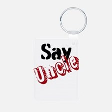 Say Uncle Keychains
