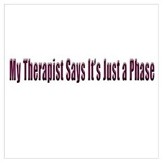 My Therapist Says... Poster