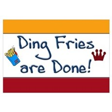 Ding Fries Are Done Canvas Art