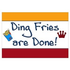 Ding Fries Are Done